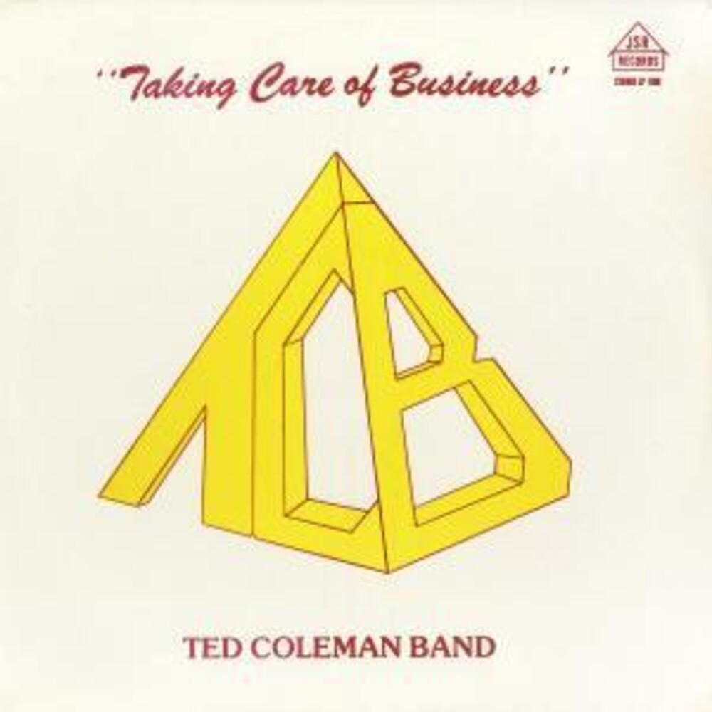 Ted Coleman Band - Taking Care Of Business