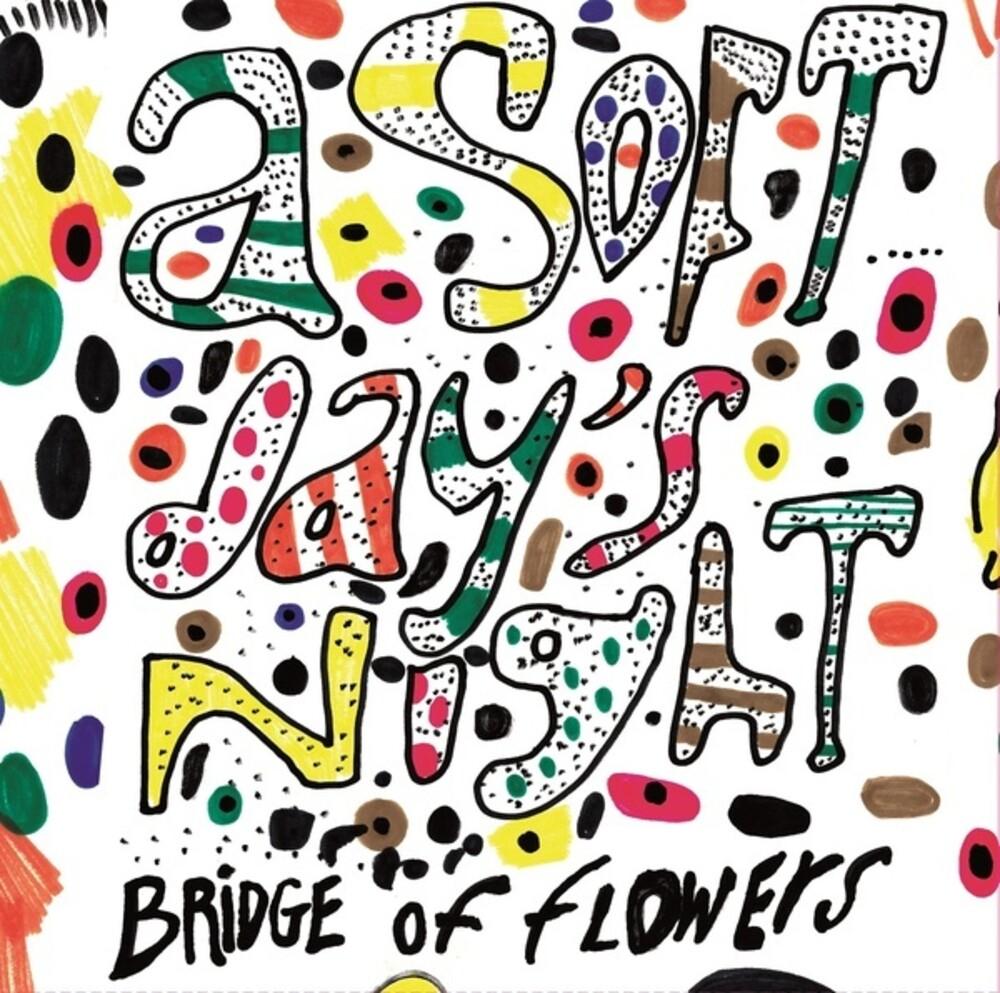 Bridge Of Flowers - Soft Day's Night