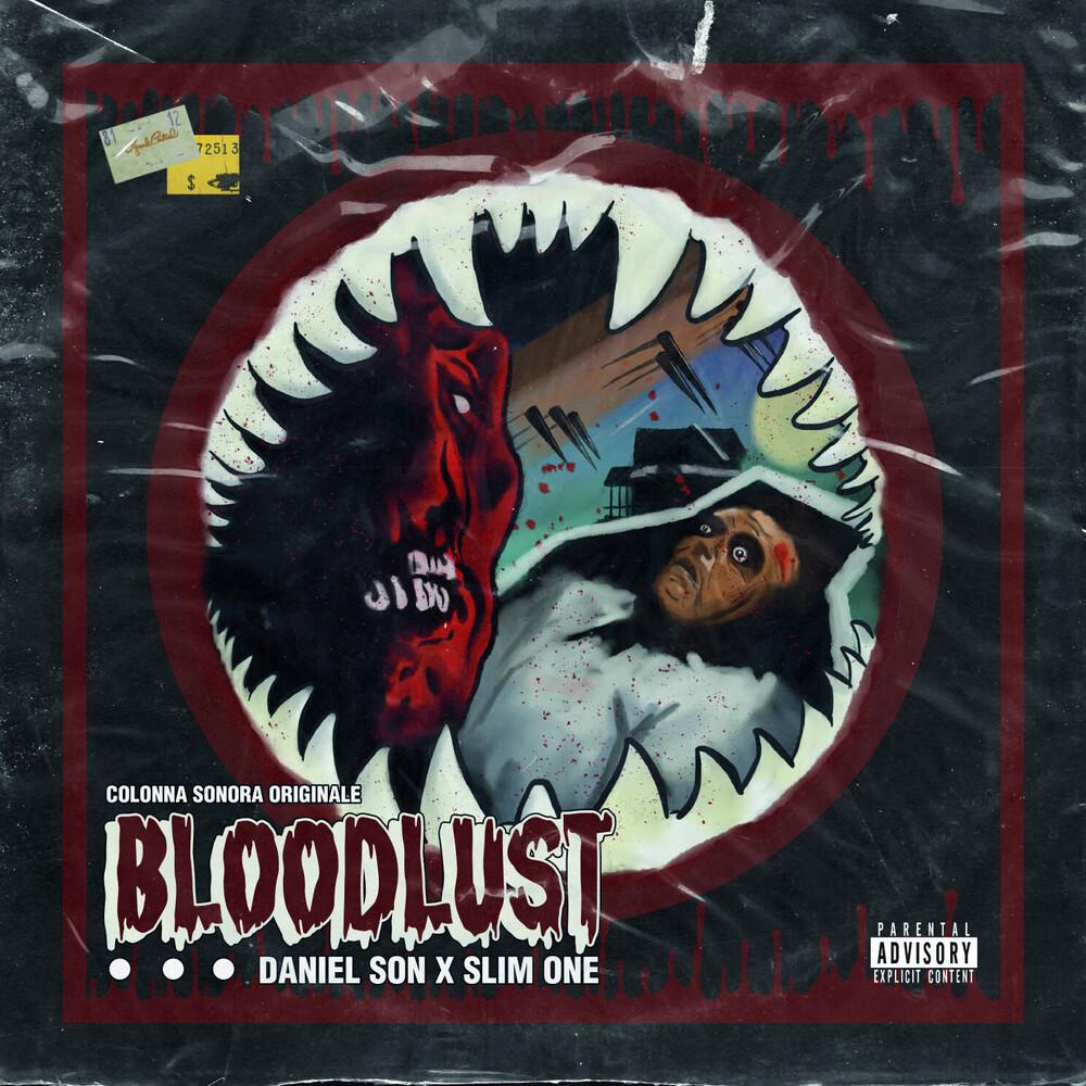 Daniel Son / Slim One - Bloodlust