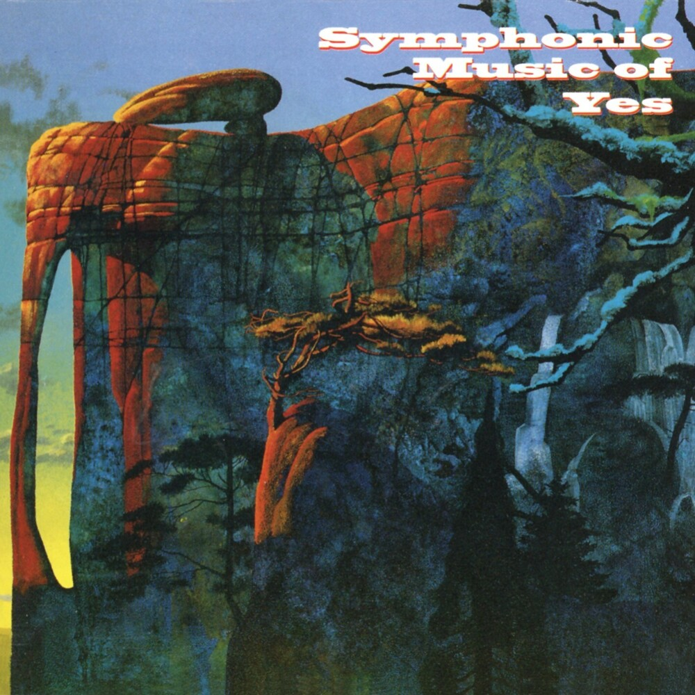 Yes - Symphonic Music Of Yes