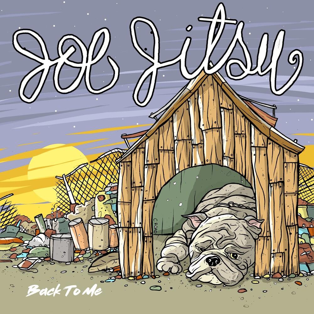 Joe Jitsu - Back To You