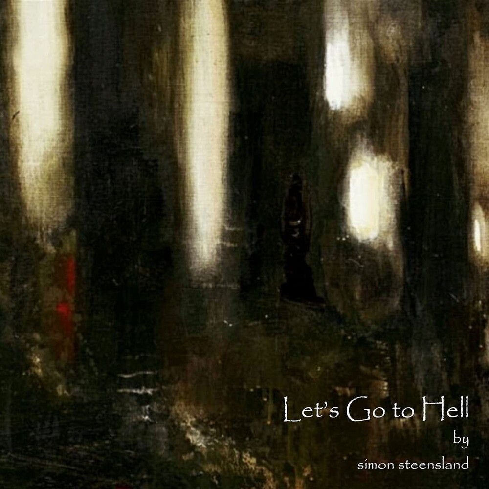 Steensland Simon - Lets Go To Hell