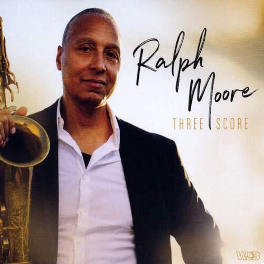 Ralph Moore - Three Score