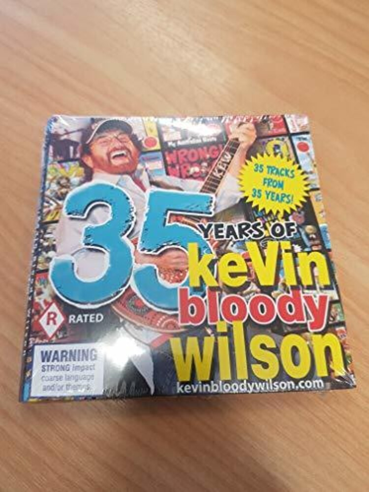 Kevin Wilson Bloody - 35 Years Of Kevin Bloody Wilson (Aus)
