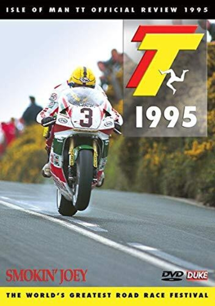 1995 Isle of Man Tt Review: Smoking' Joey - 1995 Isle Of Man Tt Review: Smoking' Joey