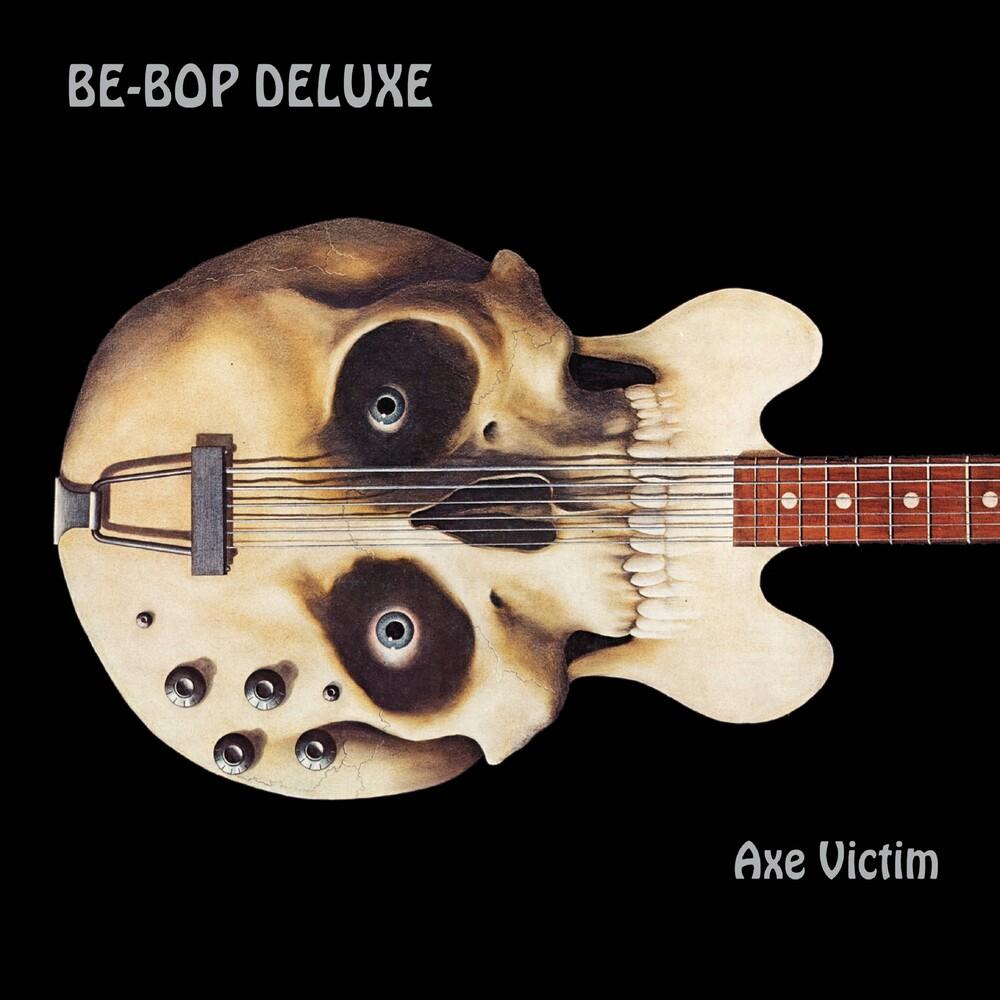 Be Bop Deluxe - Axe Victim (Exp) (Rmst) (Uk)