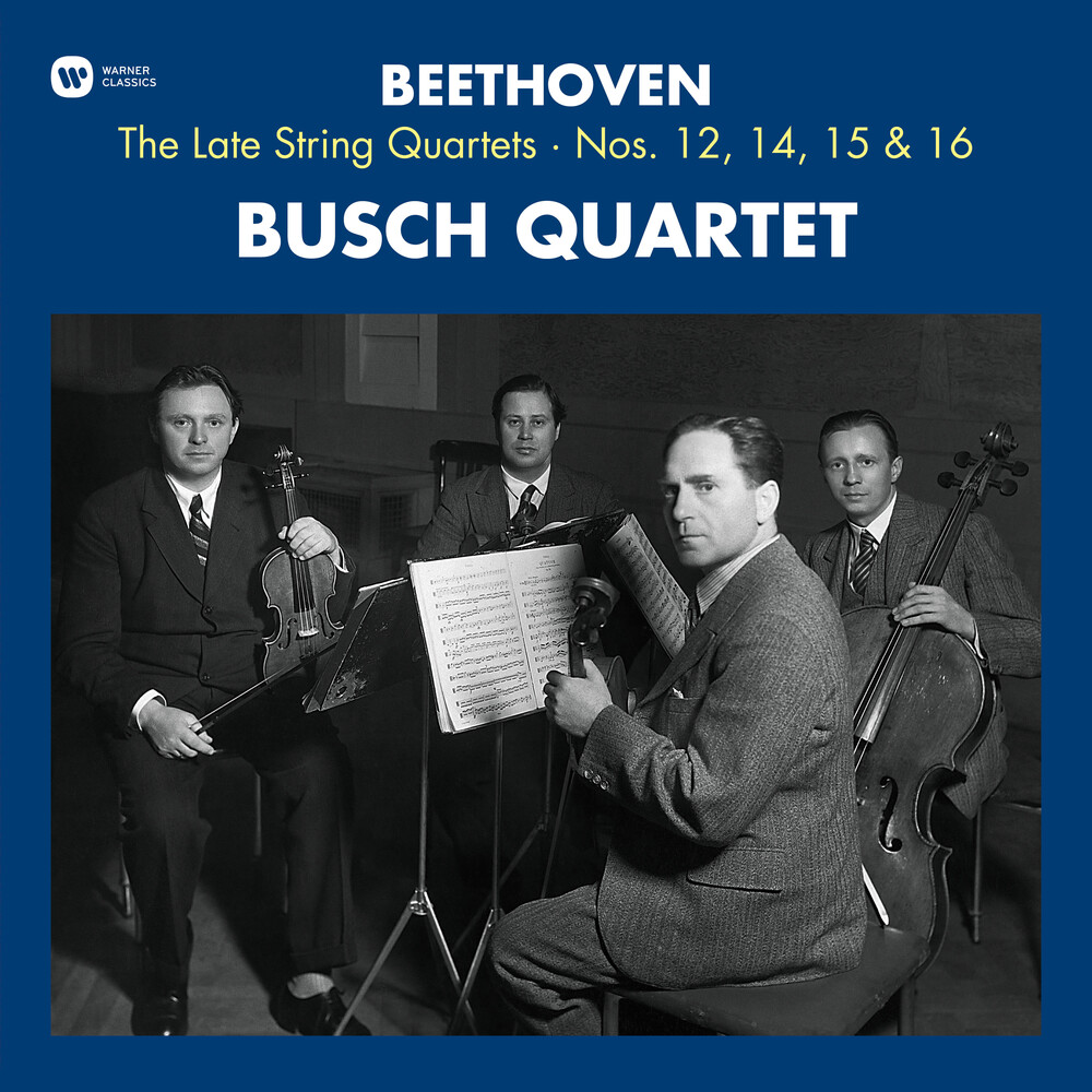 Beethoven / Quatuor Busch - Beethoven: Late String Quartets 12 14 15 & 16