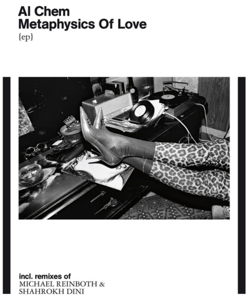 Al Chem - Metaphysics Of Love (Ep) (Rmxs)