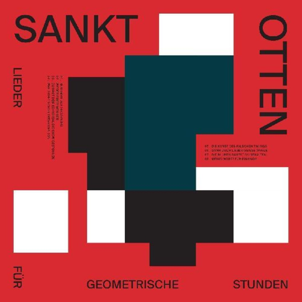 Sankt Otten - Lieder Fur Geometrische Stunden [Download Included]