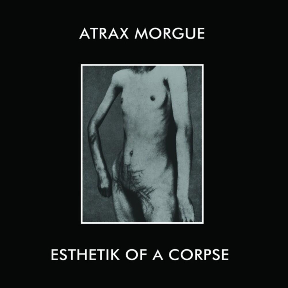 Atrax Morgue - Esthetik Of A Corpse