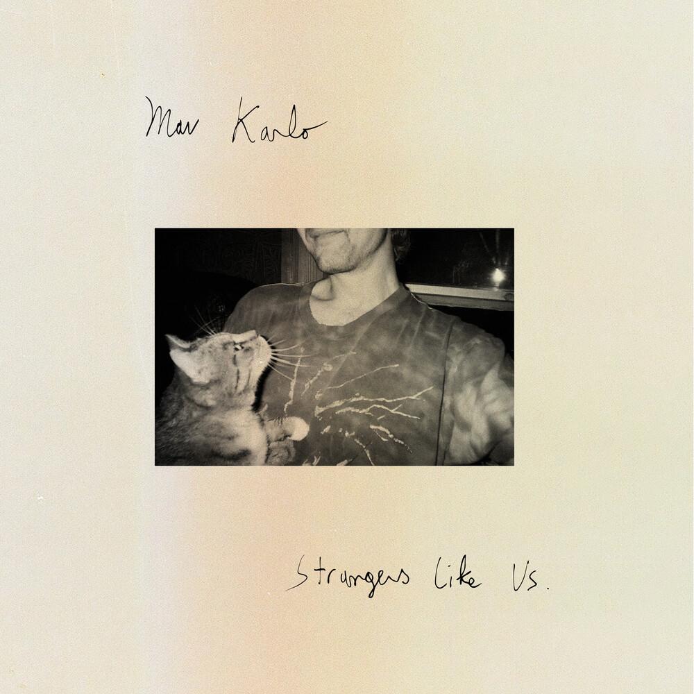 Mav Karlo - Strangers Like Us