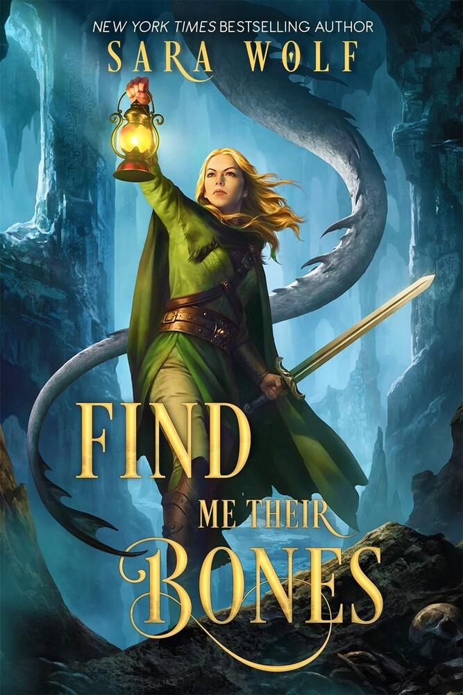 Wolf, Sara - Find Me Their Bones