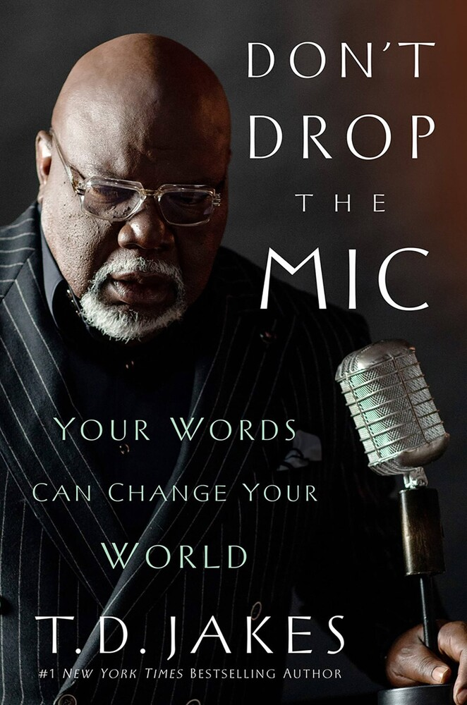 - Don't Drop the Mic: The Power of Your Words Can Change the World