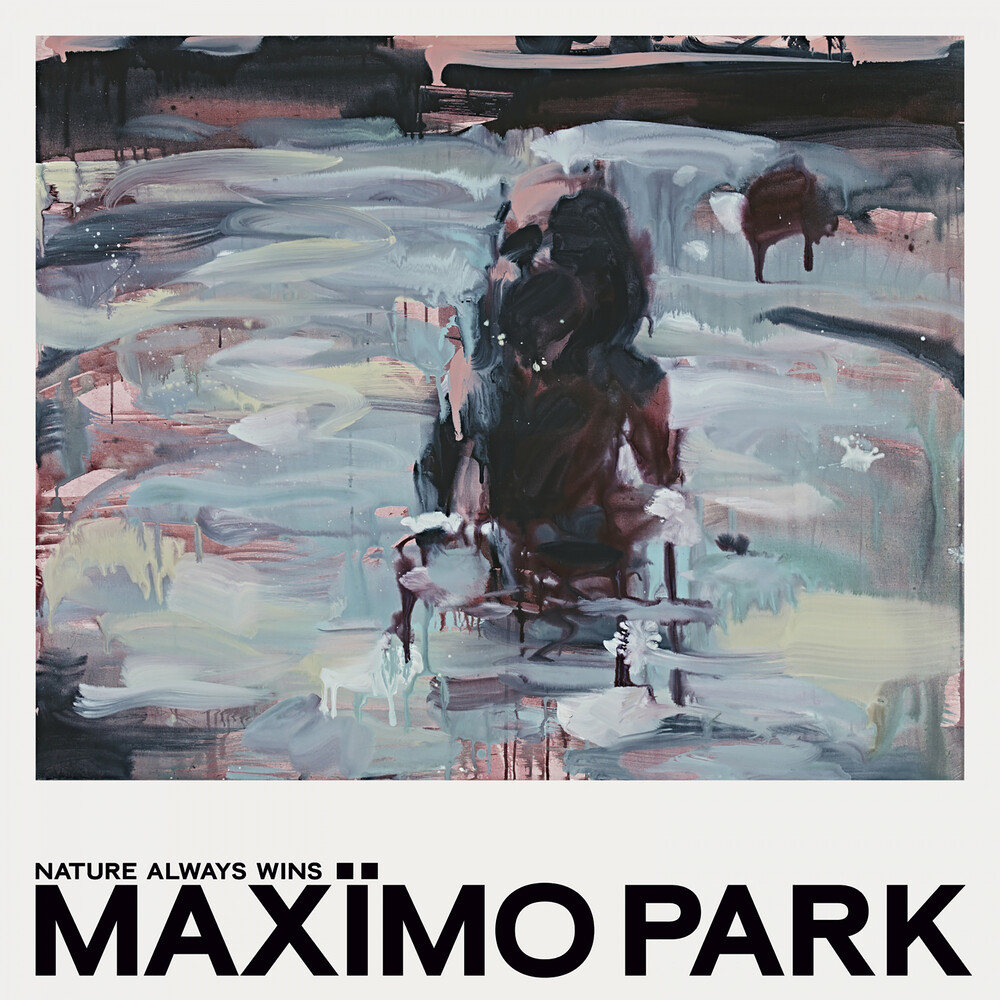 Maximo Park - Nature Always Wins (Deluxe Version) [Deluxe] (Post)