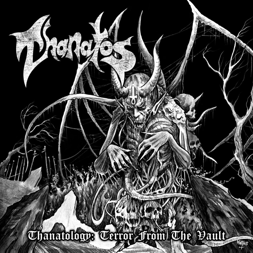 Thanatos - Thanatology: Terror From The Vault (Can)