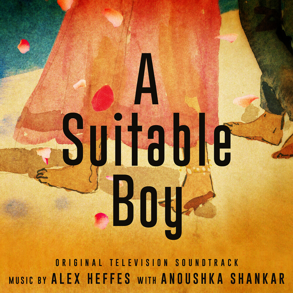 Alex Heffers / Shankar,Anoushka - Suitable Boy / O.S.T.