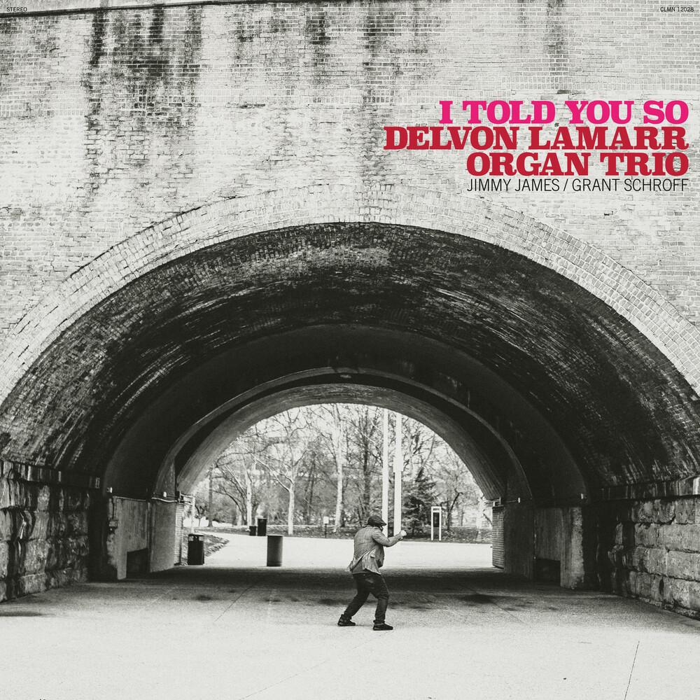Delvon Lamarr Organ Trio - I Told You So [LP]