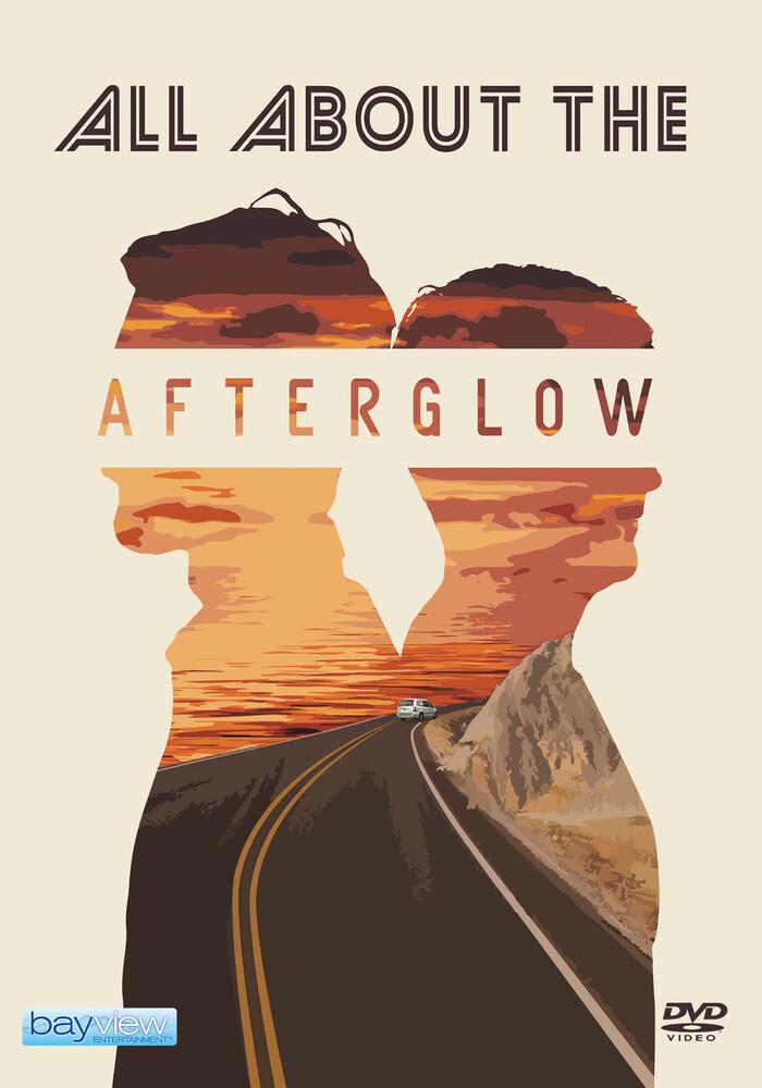 All About the Afterglow - All About The Afterglow