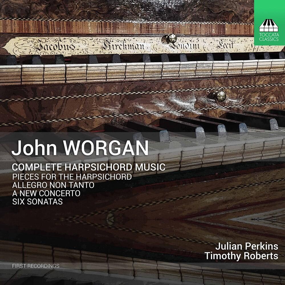 Worgan / Perkins / Roberts - Complete Harpsichord Music