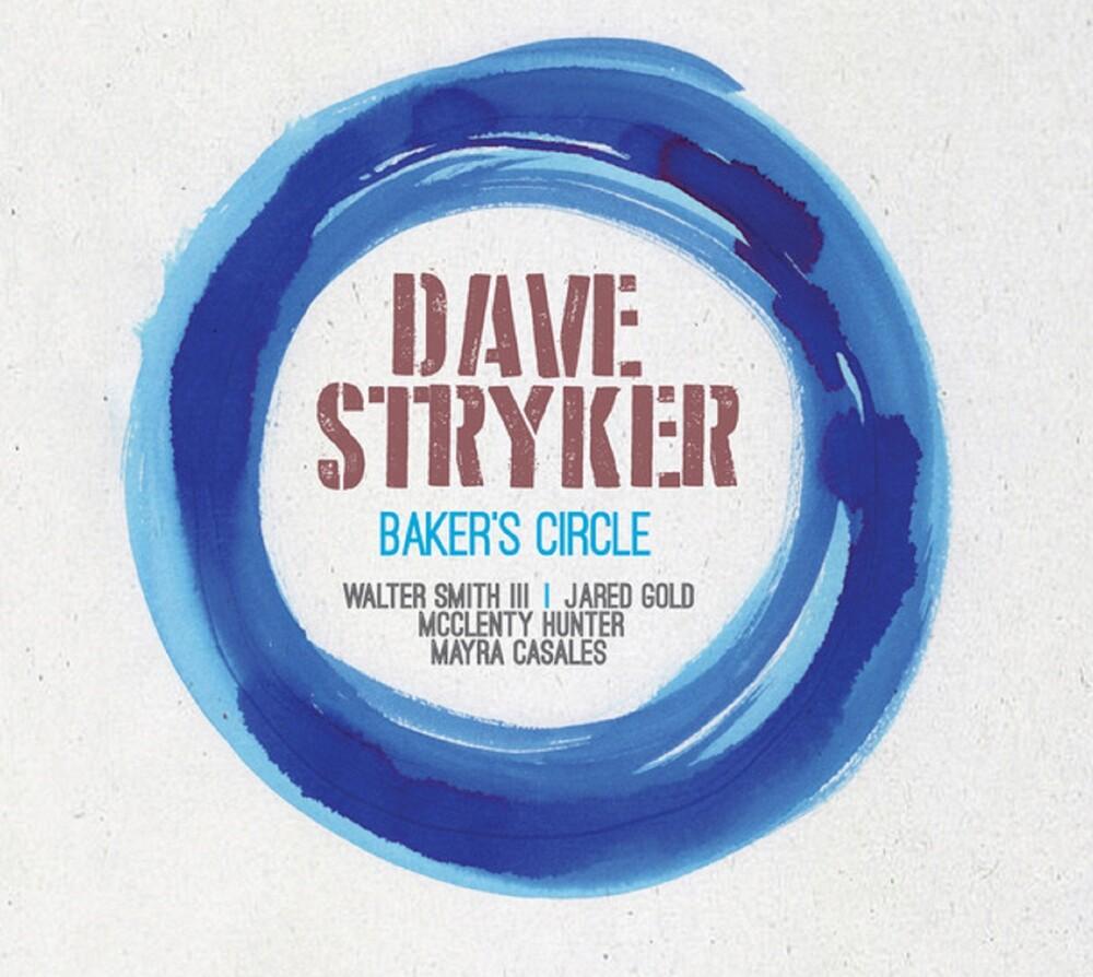Dave Stryker - Baker's Circle (Wal)