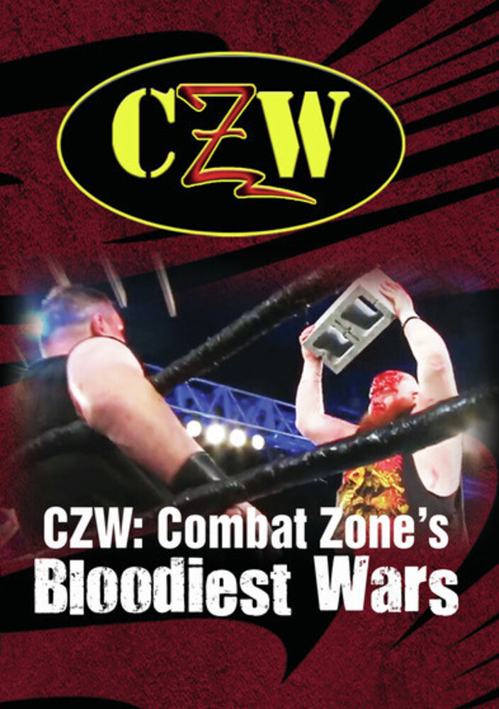 - CZW: Combat Zone's Bloodiest Wars