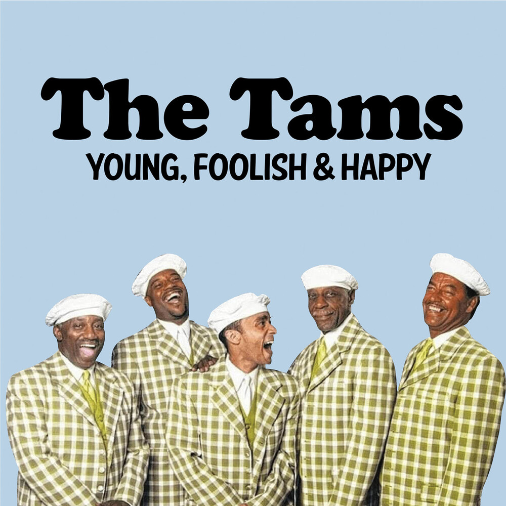 Tams - Young, Foolish & Happy: The Hits Re-Recorded (Mod)