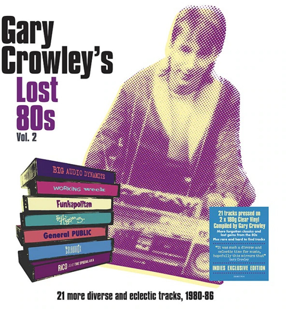 Gary Crowley's Lost 80s Vol 2 / Various - Gary Crowley's Lost 80s Vol 2 / Various [Clear Vinyl]