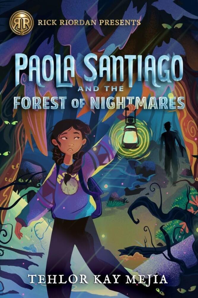 Tehlor Mejia - Paola Santiago And The Forest Of Nightmares (Hcvr)