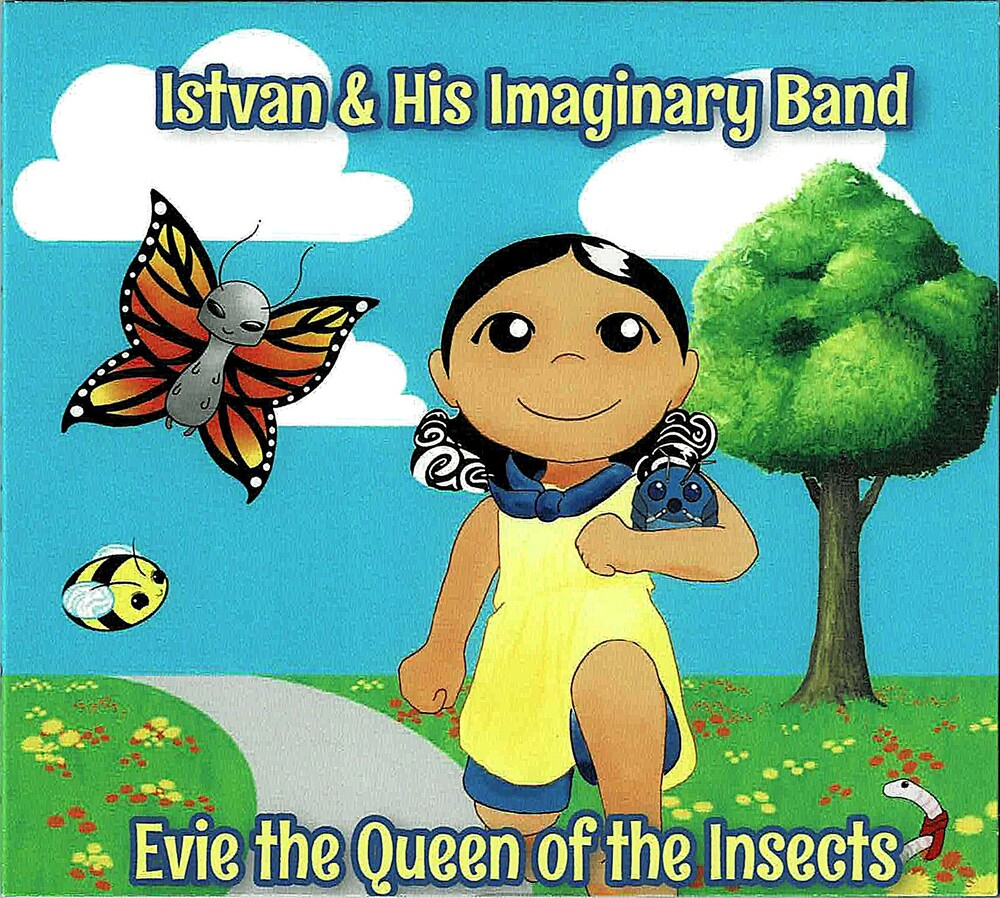 Istvan & His Imaginary Band - Evie The Queen Of The Insects
