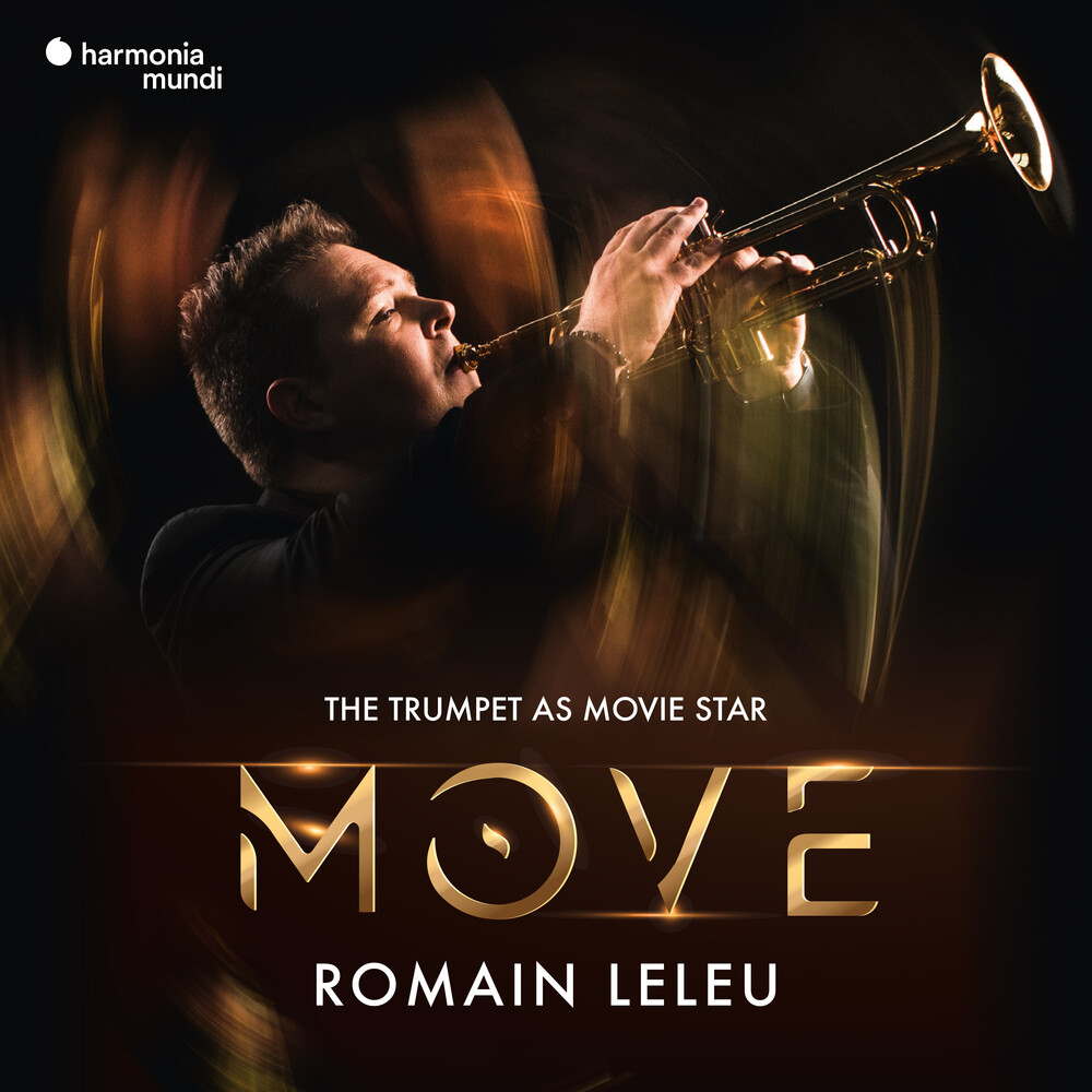 Romain Leleu - Move: The Trumpet As A Movie Star