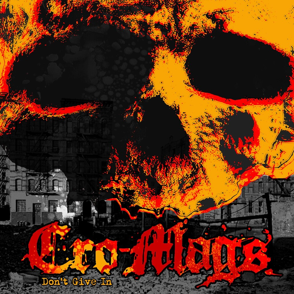 Cro-Mags - Don't Give In [Indie Exclusive]