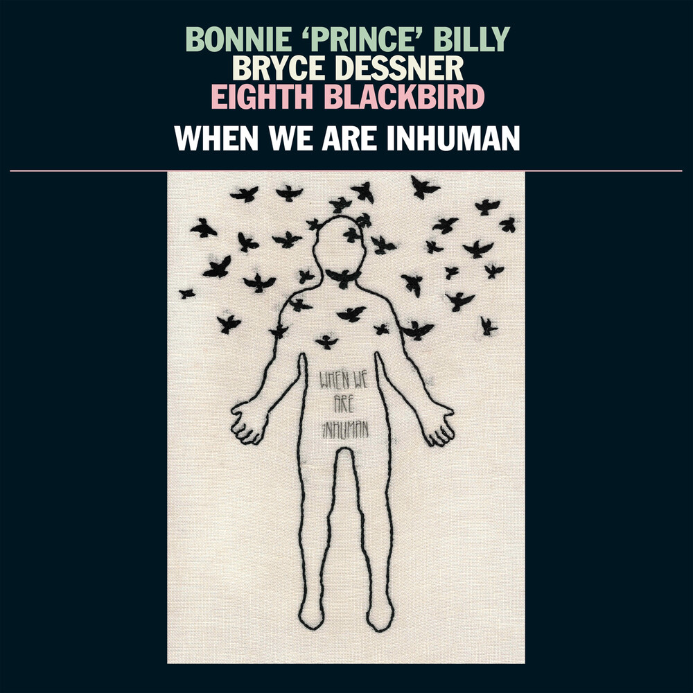 Bonnie 'Prince' Billy - When We Are Inhuman [2LP]