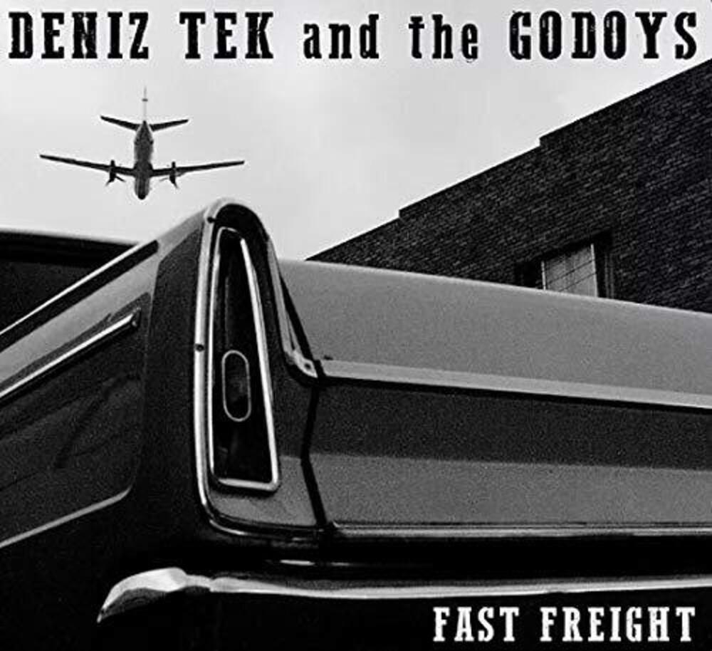Deniz Tek & Godoys - Fast Freight