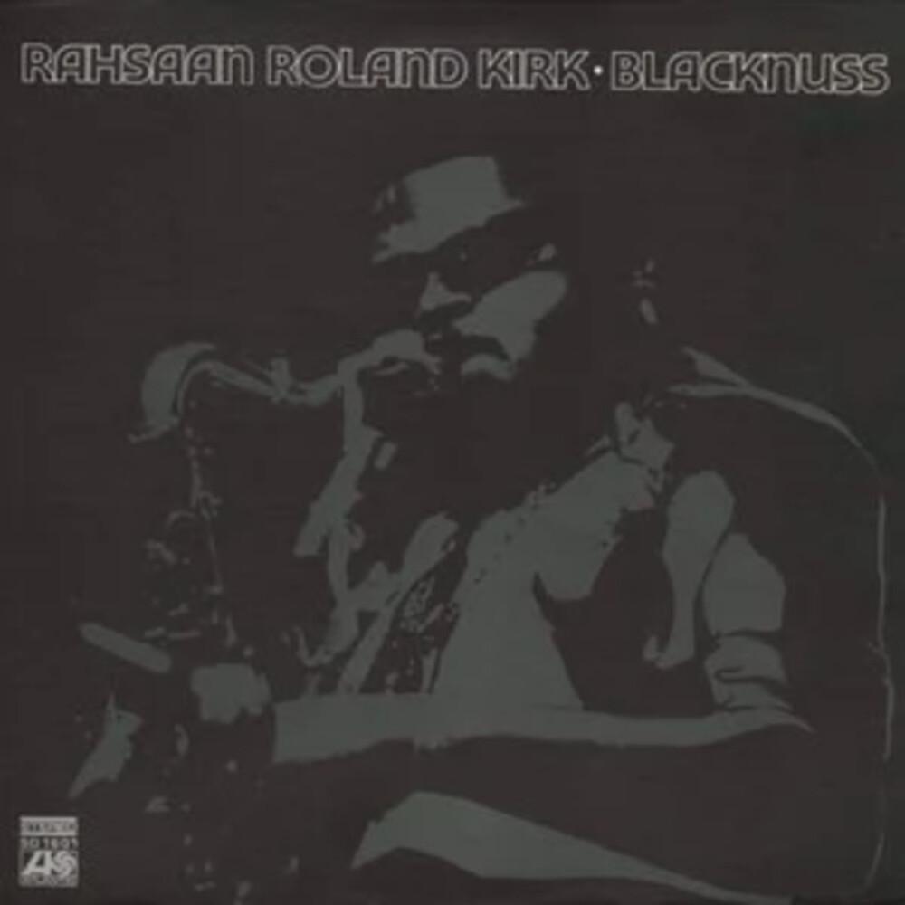 Roland Rahsaan Kirk - Blacknuss