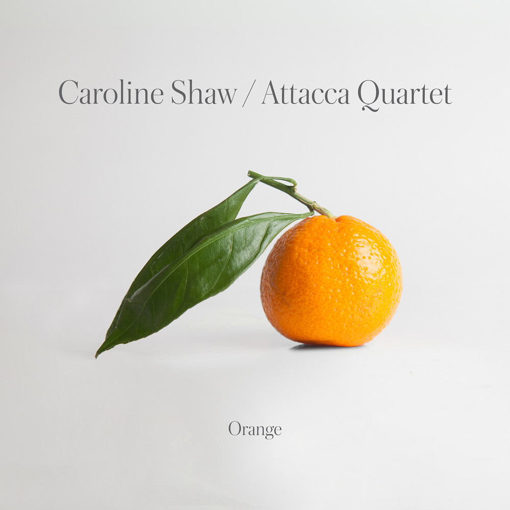 Caroline Shaw & Attacca Quartet - Orange [LP]