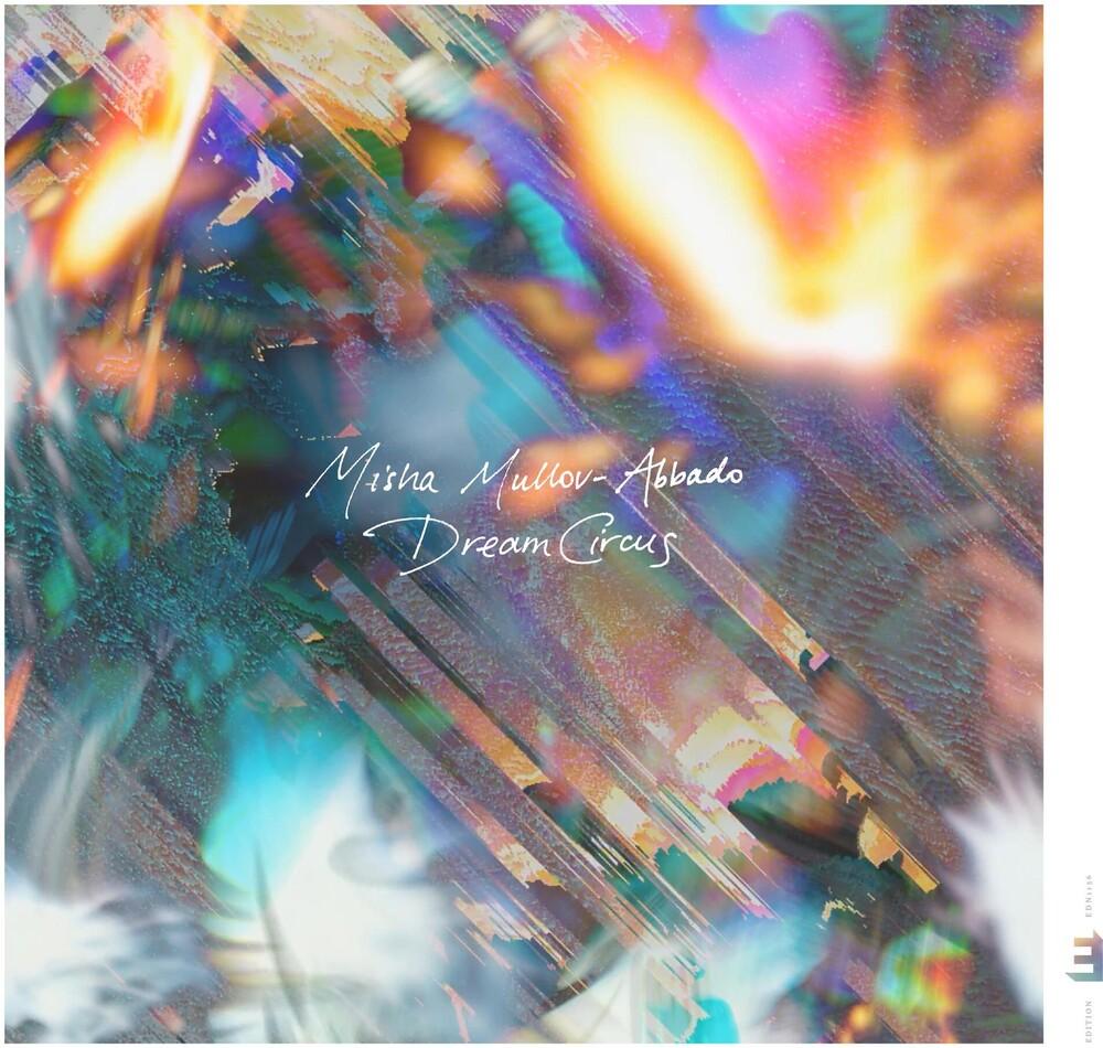 Mullov-Misha Abbado - Dream Circus