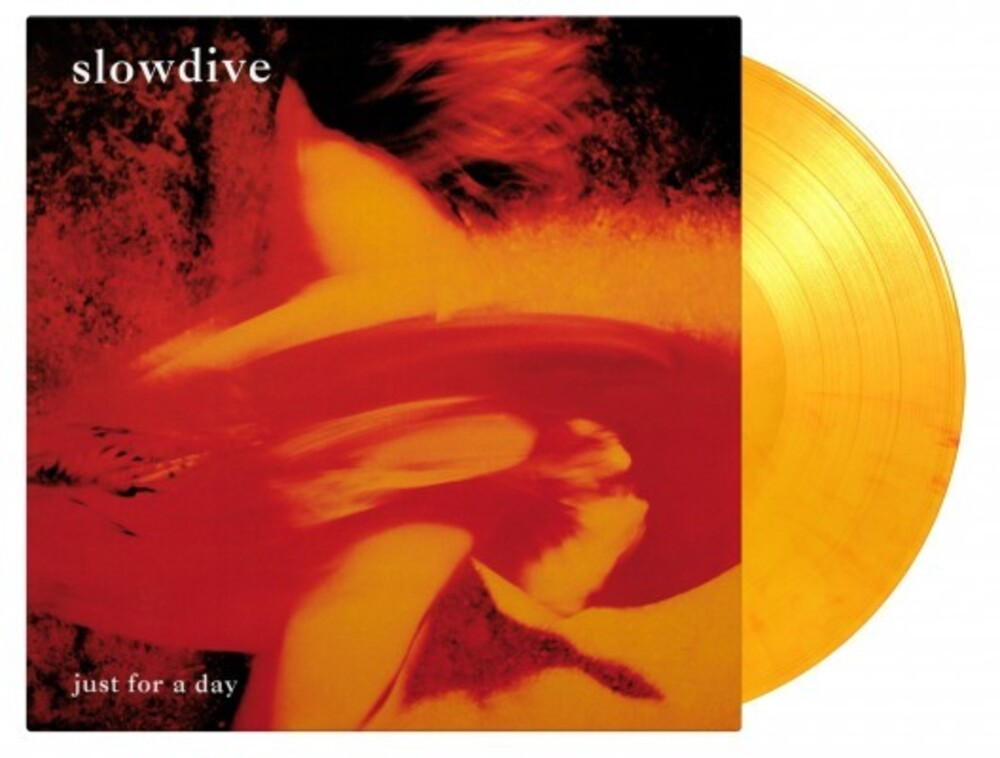 Slowdive - Just For A Day [Import Limited Edition 180-Gram 'Flaming' Orange LP]