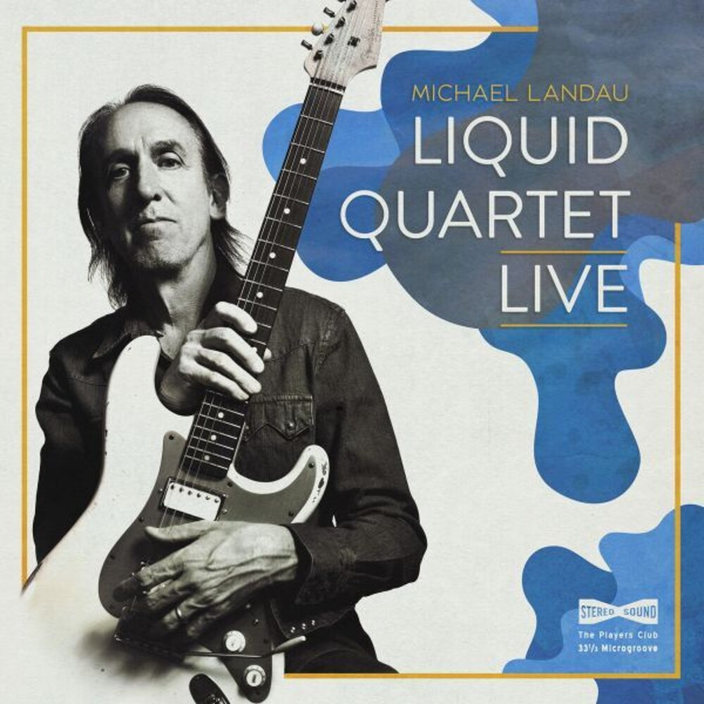 Michael Landau - Liquid Quartet Live (Uk)