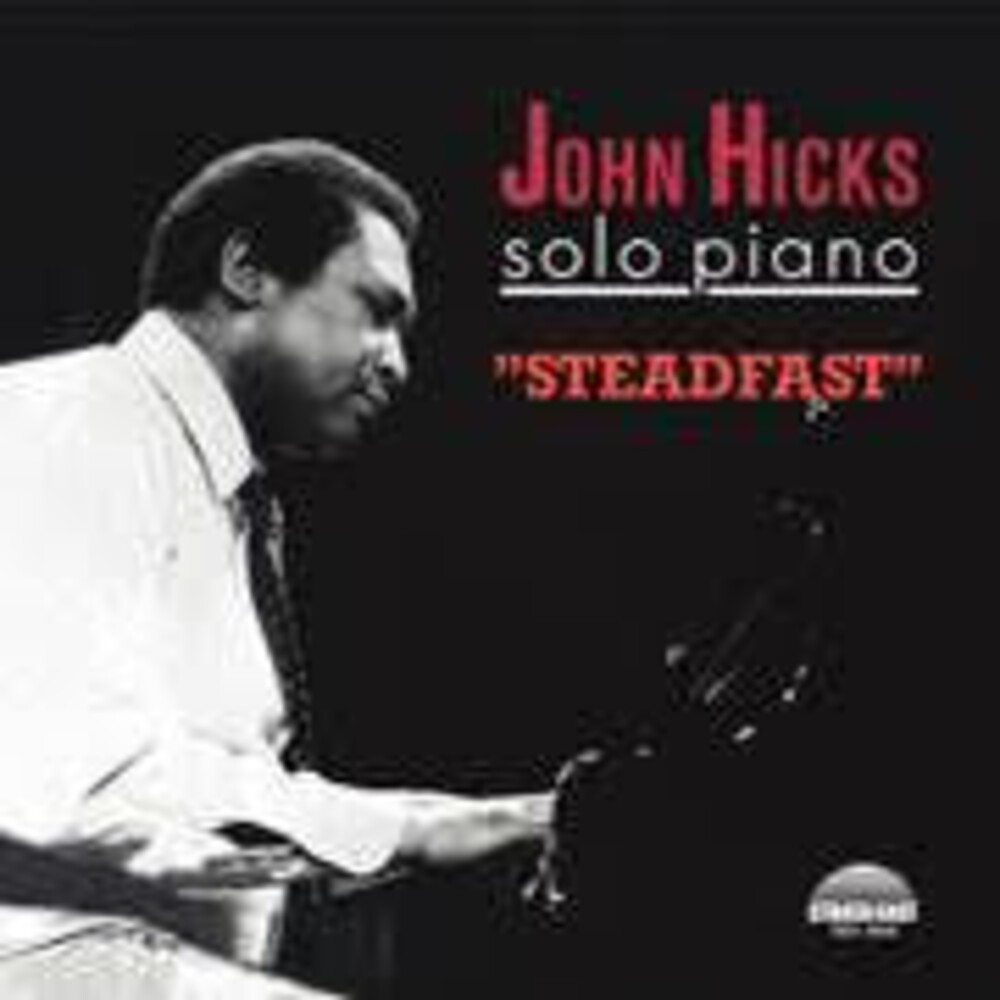 John Hicks - Steadfast [Remastered]