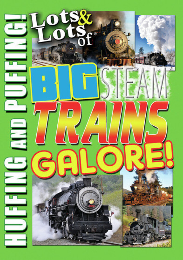 - Lots & Lots Of Big Steam Trains Galore / (Mod)