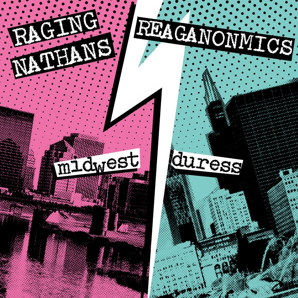 Raging Nathans & The Reaganomics - 7.99