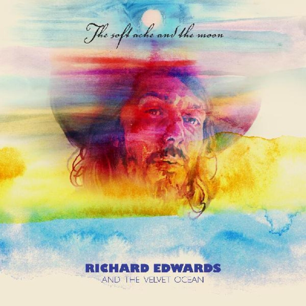Richard Edwards - Soft Ache & Moon
