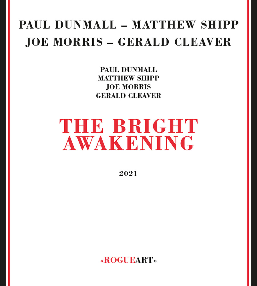 Paul Dunmall  / Shipp,Matthew / Morris,Joe - Bright Awakening