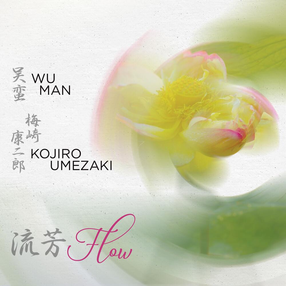 Wu Man Kojiro Umezak - Flow
