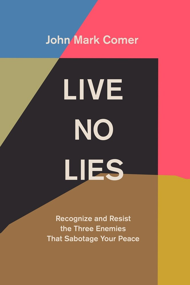 Comer, John Mark - Live No Lies