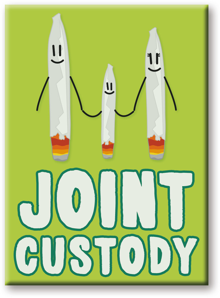 Weed Joint Custody 2.5 X 3.5 Flat Magnet - Weed Joint Custody 2.5 X 3.5 Flat Magnet