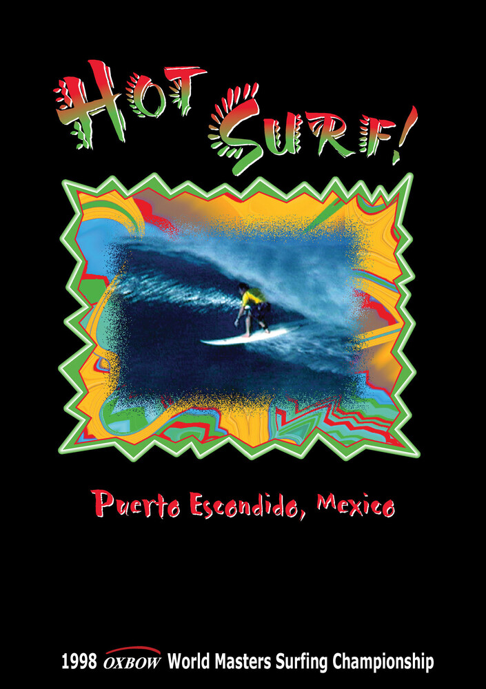 - Hot Surf: Puerto Escondido Mexico
