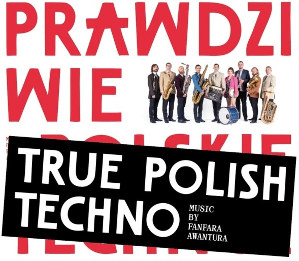 Fanfara Awantura - True Polish Techno (Aus)