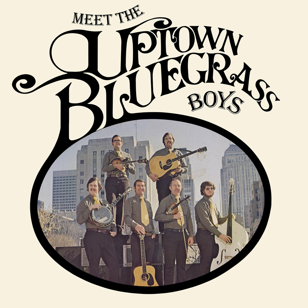 Uptown Bluegrass Boys - Meet The Uptown Bluegrass Boys (Mod)