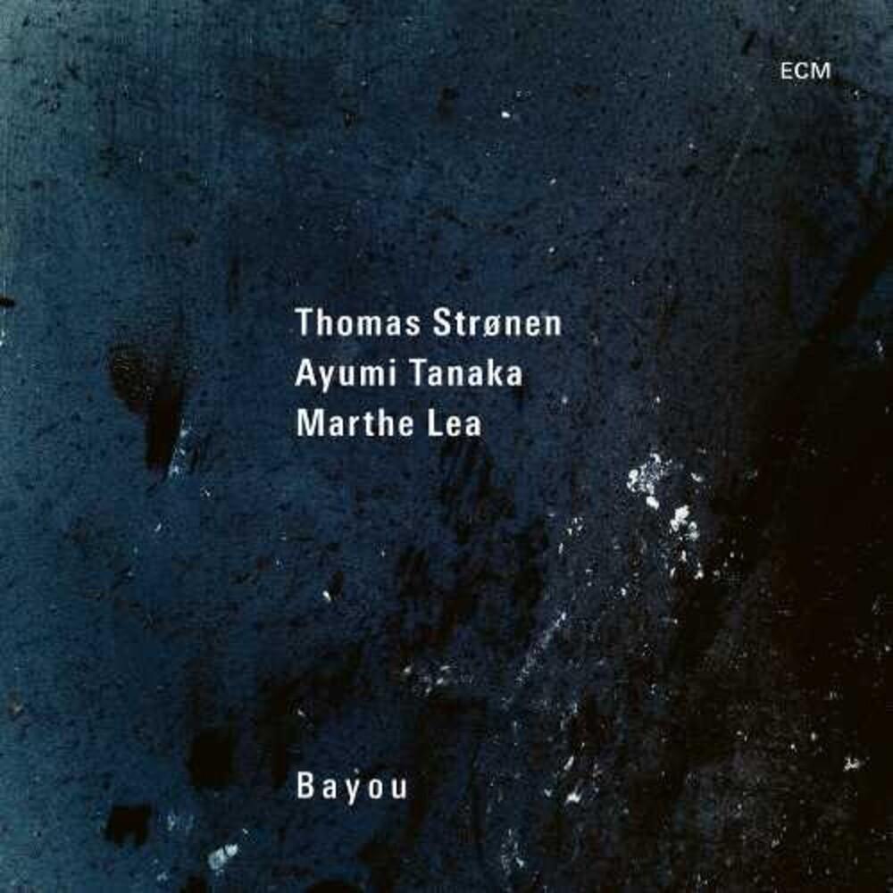 Ayumi Tanaka  / Lea,Marthe / Stronen,Thomas - Bayou